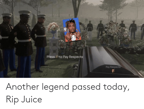 Press F for JUICE WRLD
